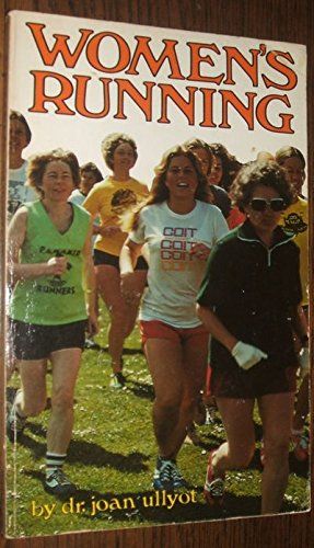 The New Women's Running [Excercise/Training]: Ullyot, Joan