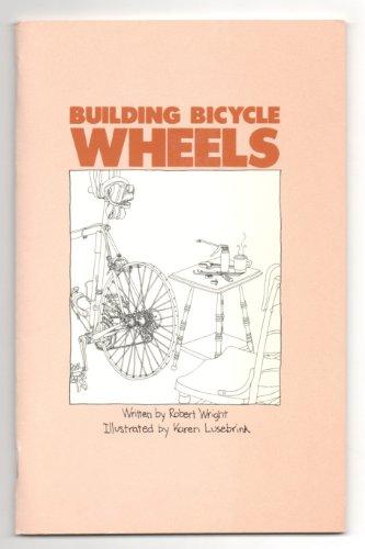 9780890371060: Building Bicycle Wheels