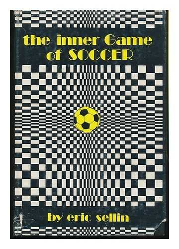 9780890371077: The Inner Game of Soccer
