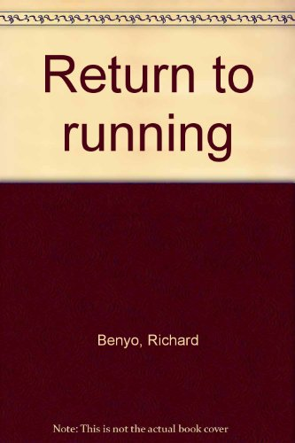 Return to running: Benyo, Richard
