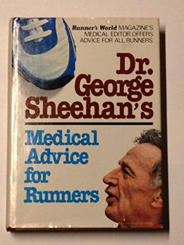 9780890371343: Dr. George Sheehan's Medical Advice for Runners