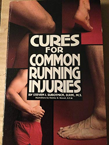 9780890371558: Cures for Common Running Injuries