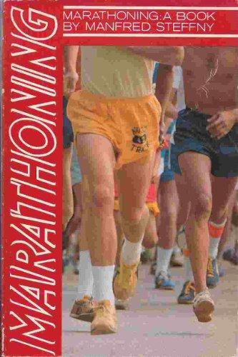 9780890371565: Marathoning: A book