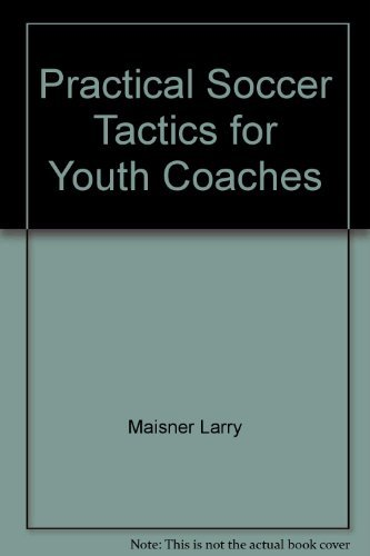 9780890371572: Practical soccer tactics for youth coaches