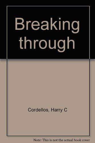 Breaking through: Cordellos, Harry C