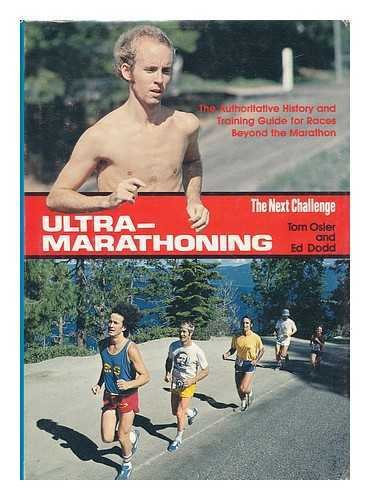 Ultramarathoning: The Next Challenge: Tom Osler