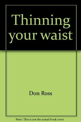 9780890373071: Thinning your waist (The Getting strong book series)