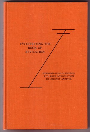 9780890391679: Interpreting the Book of Revelation: Hermeneutical guidelines, with brief introduction to literary analysis