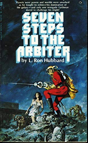 Seven Steps to the Arbiter aka The: Hubbard, L. Ron