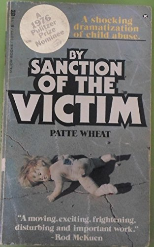 By sanction of the victim: Wheat, Patte