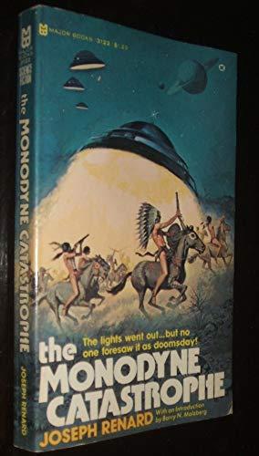 9780890411223: The Monodyne Catastrophe