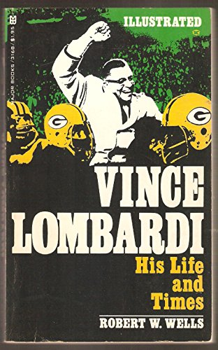 9780890411681: Vince Lombardi: His Life and Times