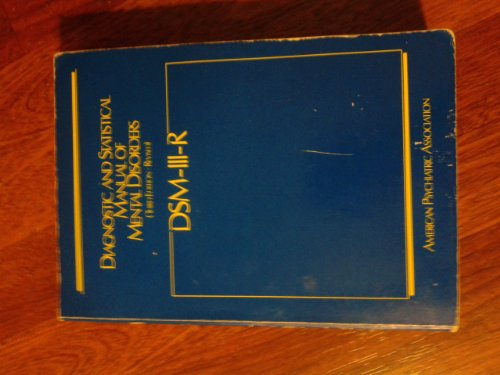 Diagnostic and Statistical Manual of Mental Disorders: DSM-III-R: American Psychiatric Association
