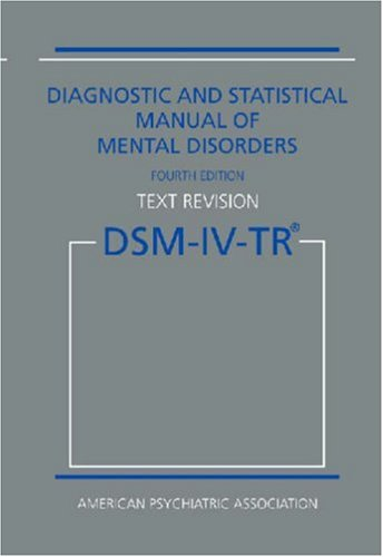 9780890420249: Diagnostic and Statistical Manual of Mental Disorders DSM-IV-TR (Text Revision)