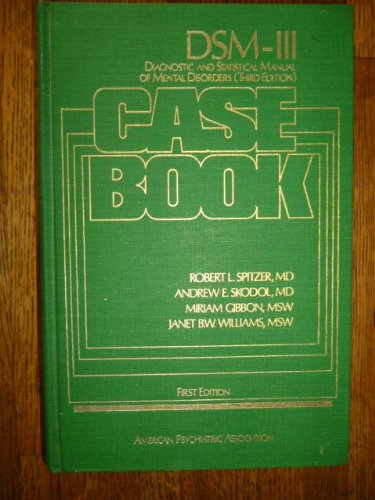 Dsm-III Case Book: A Learning Companion to: Robert Spitzer