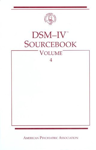 DSM-IV Sourcebook, Vol. 4: American Psychiatric Association
