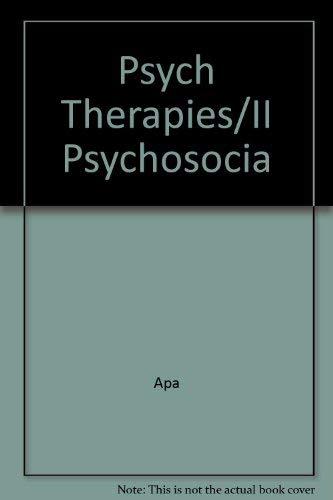 Psych Therapies/II Psychosocia (089042103X) by Apa