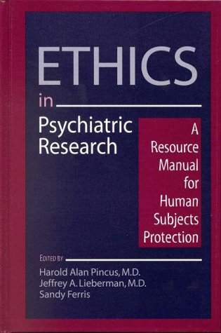 9780890422816: Ethics in Psychiatric Research: A Resource Manual for Human Subjects Protection