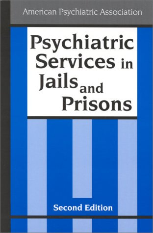9780890422878: Psychiatric Services in Jails and Prisons: A Task Force Report of the American Psychiatric Associaton