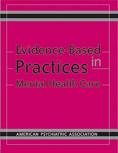 9780890422946: Evidence- Based Practices in Mental Health Care