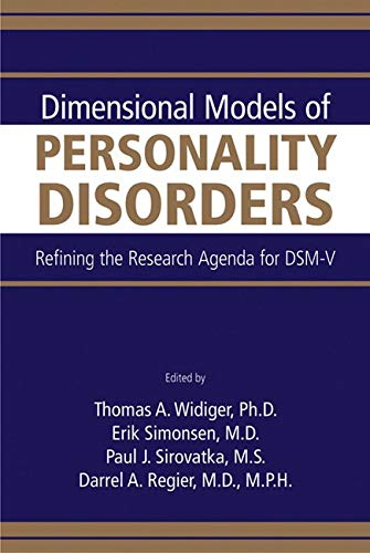 9780890422960: Dimensional Models of Personality Disorders: Refining the Research Agenda for Dsm-v