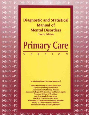9780890424070: Diagnostic and Statistical Manual of Mental Disorders, Fourth Edition: Primary Care Version