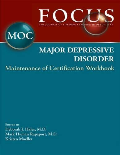 9780890424605: Focus Major Depressive Disorder Maintenance of Certification (MOC) Workbook