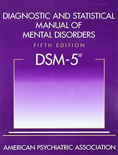 9780890425558: Diagnostic and Statistical Manual of Mental Disorders: Dsm-5