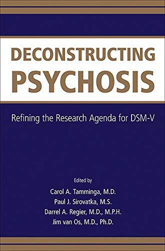 9780890426531: Deconstructing Psychosis: Refining the Research Agenda for Dsm-v