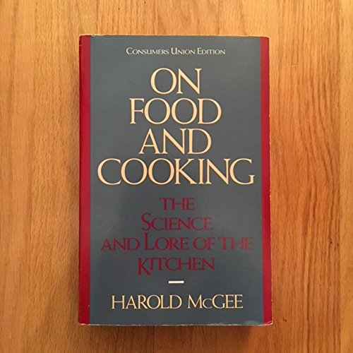 9780890431665: On food and cooking: The science and lore of the kitchen