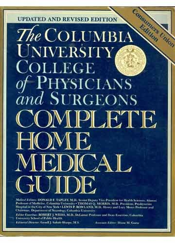 The Columbia University College of Physicians and Surgeons Complete Home Medical Guide (Consumers ...