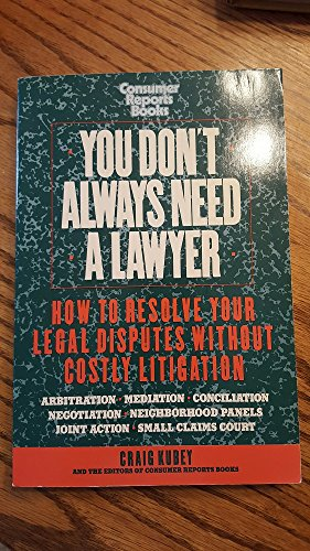 You Don't Always Need a Lawyer: Kubey, Craig