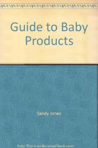 9780890433607: Guide to baby products