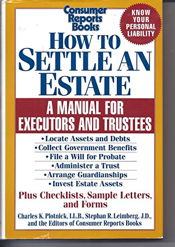9780890434437: How to Settle an Estate: A Manual for Executors and Trustees