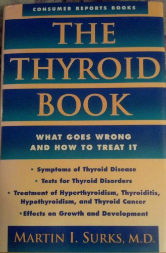 9780890435847: The Thyroid Book