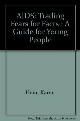 9780890437216: AIDS: Trading Fears for Facts : A Guide for Young People