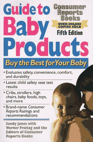 9780890438541: Guide To Baby Products: 5th Edition (Best Baby Products)