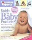 9780890439562: Consumer Reports Guide to Baby Products (Consumer Reports Best Baby Products)