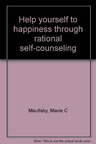 9780890460566: Help yourself to happiness through rational self-counseling