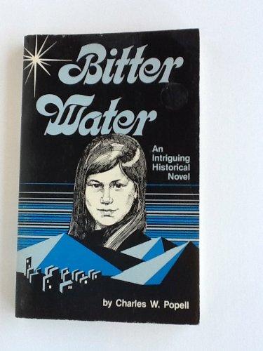 Bitter Water: Popell, Charles