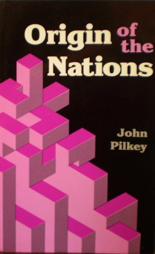 9780890511046: Origin of the Nations by John Pilkey