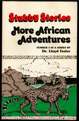 More African adventures (Stubby stories): Fezler, Lloyd