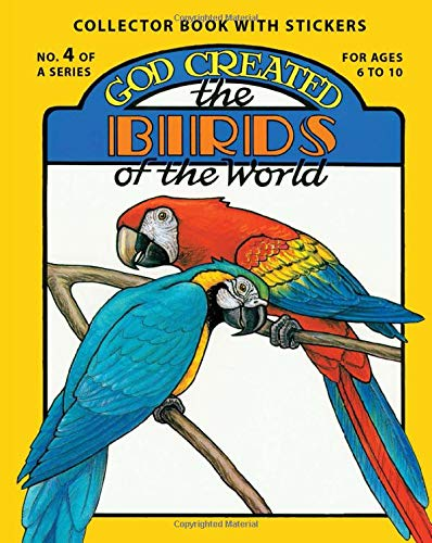 God Created the Birds of the World (Sticker and Coloring Book) (0890511527) by Earl Snellenberger