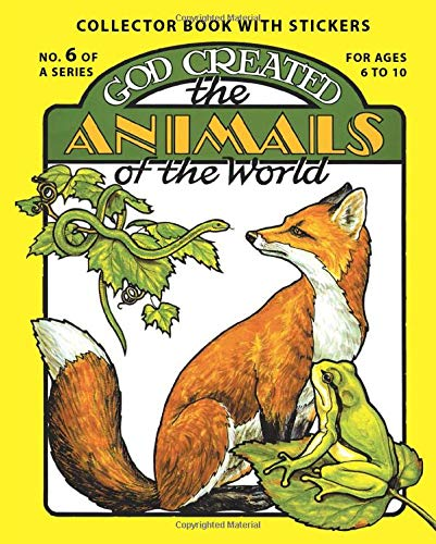 God Created the Animals of the World (0890511543) by Earl Snellenberger; Bonita Snellenberger