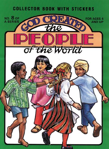 God Created the People of the World (0890511578) by Earl Snellenberger; Bonita Snellenberger