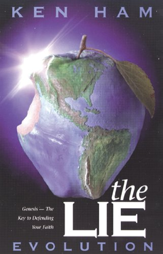 The Lie: Evolution: Ham, Ken, And