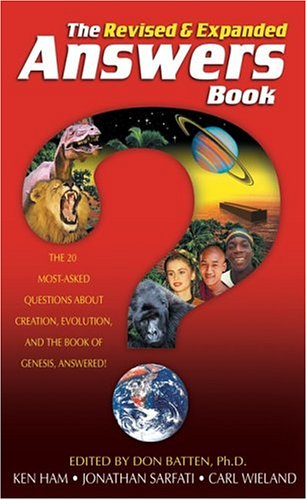 9780890511619: The Answers Book: The 20 Most-Asked Questions About Creation, Evolution & the Book of Genesis Answered! Revised & Expanded Edition