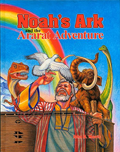 9780890511664: Noah's Ark and the Ararat Adventure