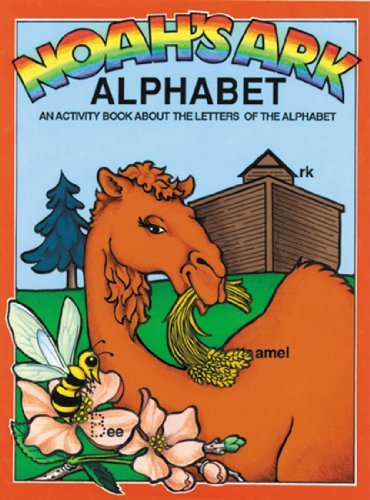 Noah's Ark: Alphabet (Noah's Ark Activity Books) (089051187X) by Earl Snellenberger
