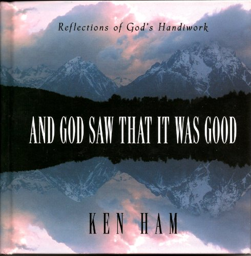 9780890512296: And God Saw That It Was Good